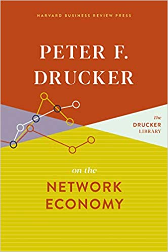 Peter F. Drucker on the Network Economy book pdf free download