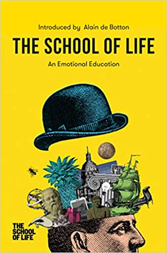 School of Life: An Emotional Education book pdf free download