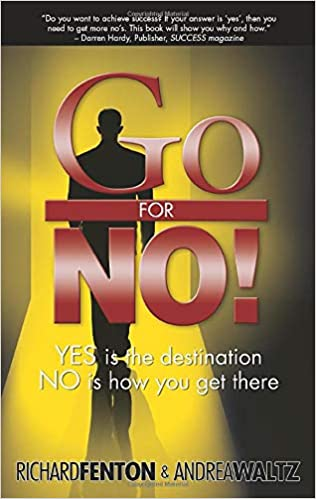 Go for No! Yes is the Destination, No is How You Get There Book Pdf Free Download