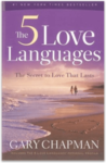 The 5 Love Languages by Gary D. Chapman